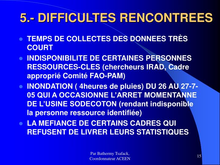 5.- DIFFICULTES RENCONTREES