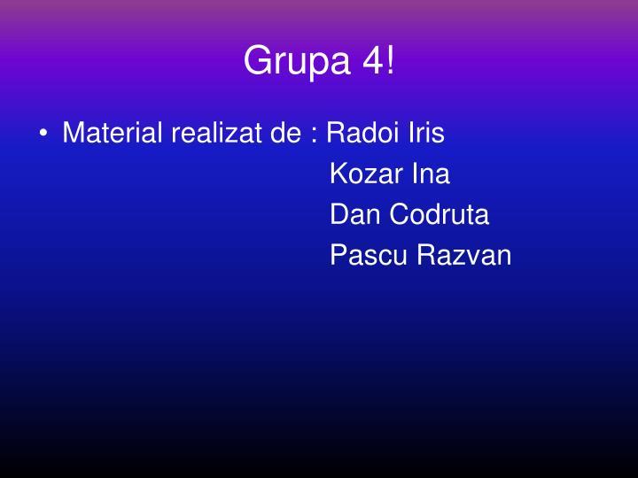 Grupa 4!