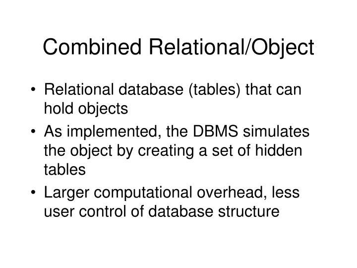 Combined Relational/Object