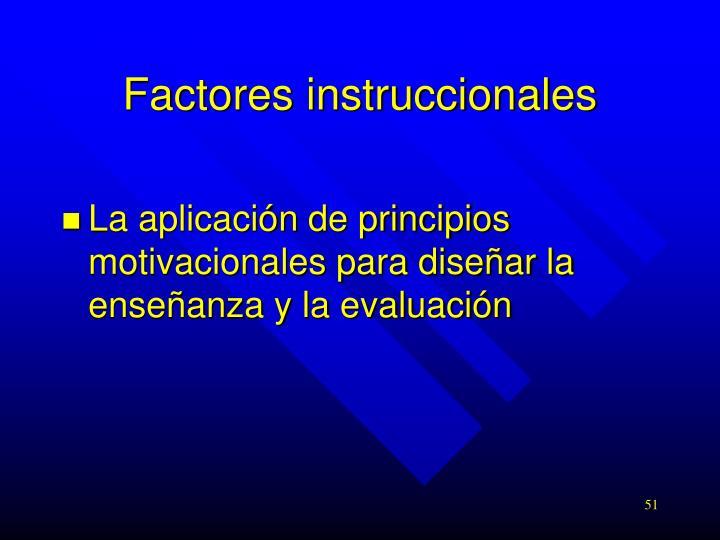 Factores instruccionales