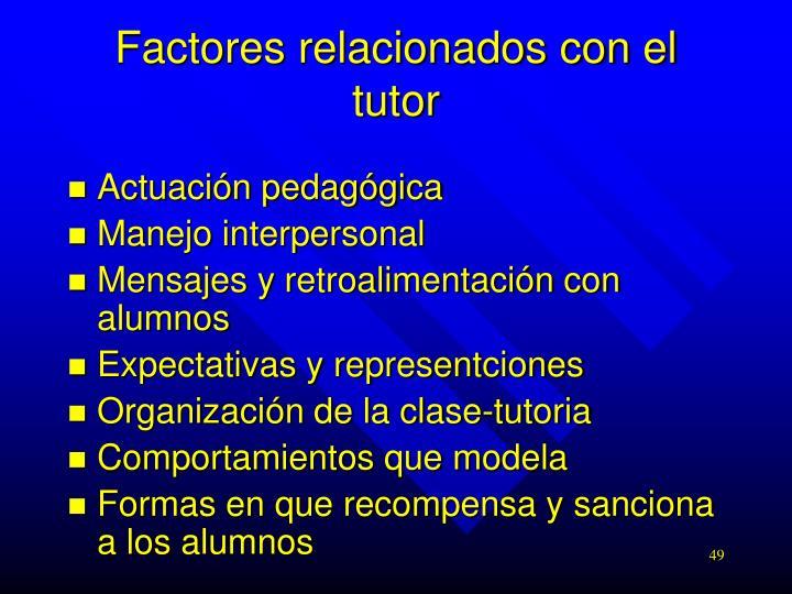 Factores relacionados con el tutor
