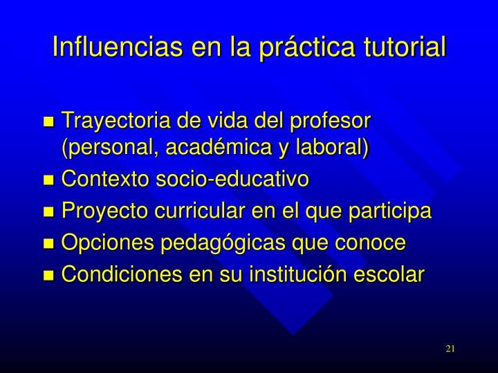 Influencias en la práctica tutorial