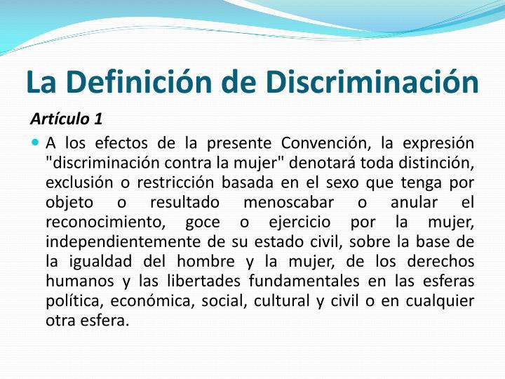 La Definición de Discriminación