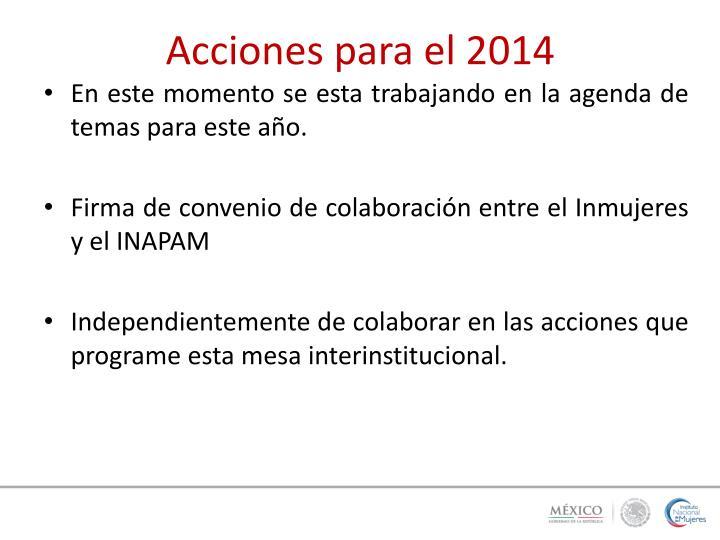 Acciones para el 2014