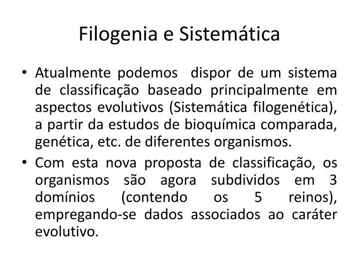 Filogenia e Sistemática
