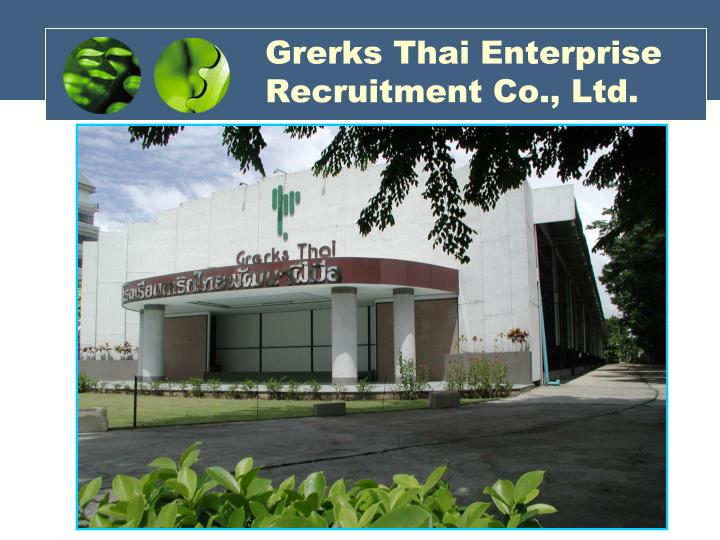 Grerks thai enterprise recruitment co ltd