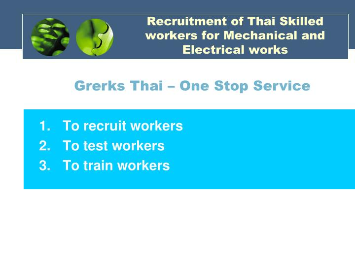 Recruitment of Thai Skilled workers for Mechanical and Electrical works