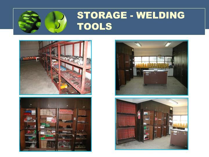 STORAGE - WELDING TOOLS