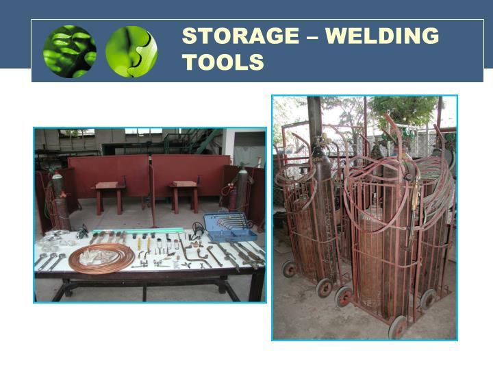 STORAGE – WELDING TOOLS