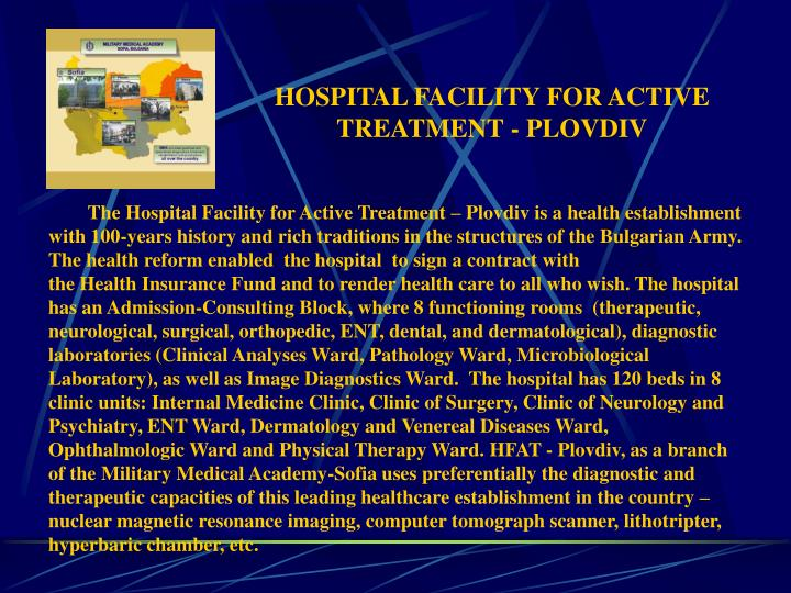 HOSPITAL FACILITY FOR ACTIVE TREATMENT - PLOVDIV