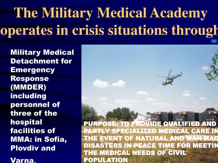 The Military Medical Academy operates in crisis situations through