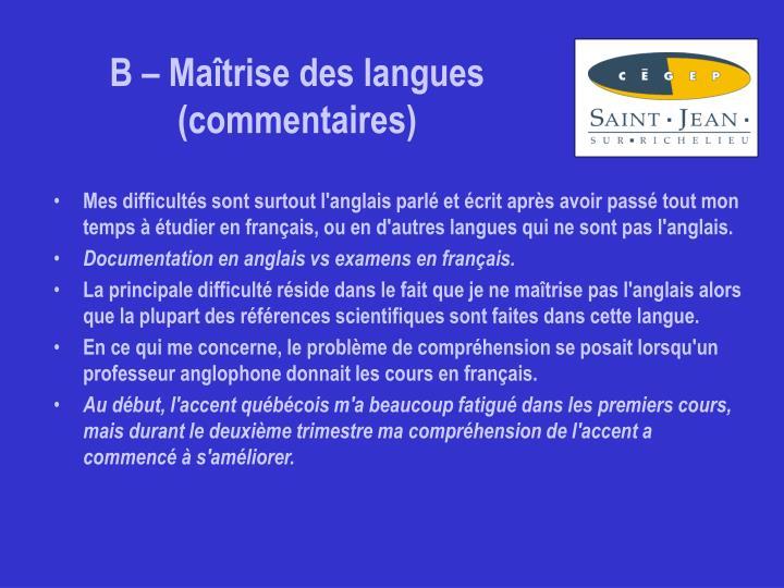 B – Maîtrise des langues (commentaires)