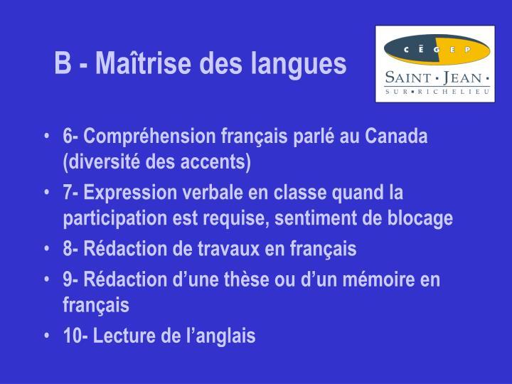B - Maîtrise des langues