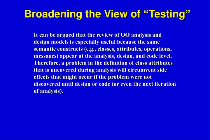 "Broadening the View of ""Testing"""