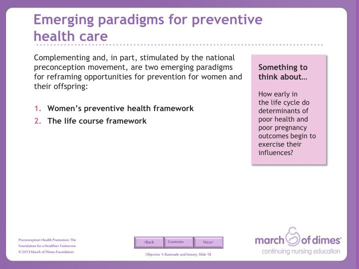 Emerging paradigms for preventive