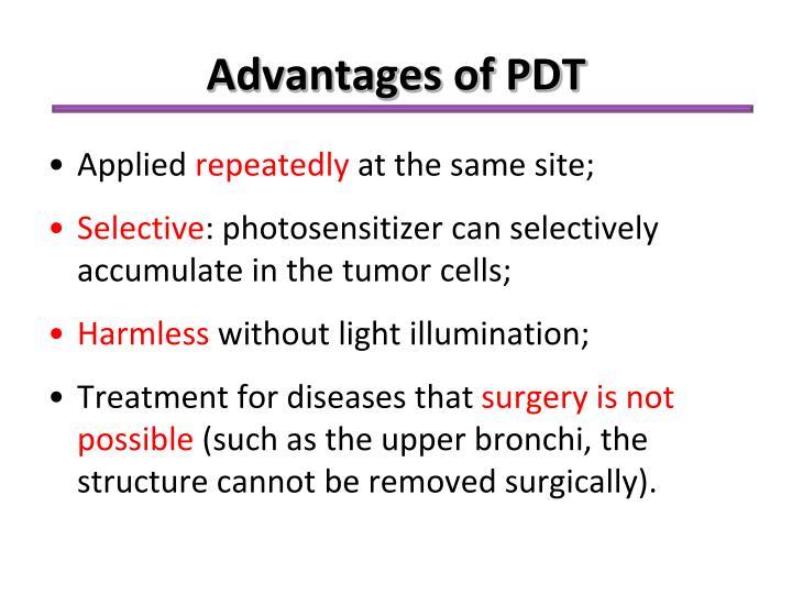 Advantages of PDT