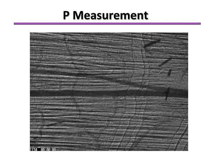 P Measurement