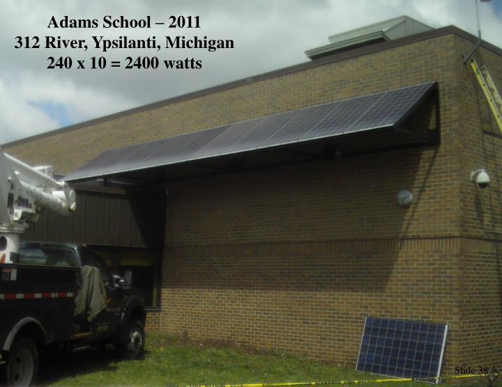 Adams School – 2011