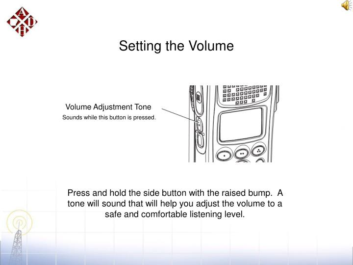 Setting the Volume