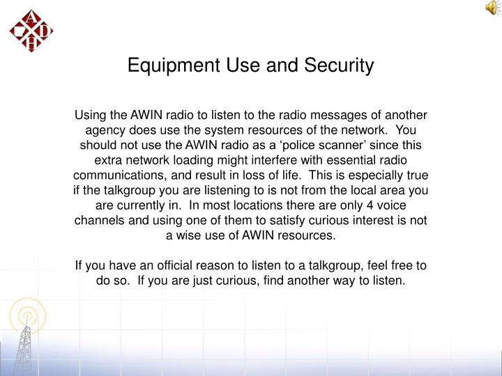 Equipment Use and Security