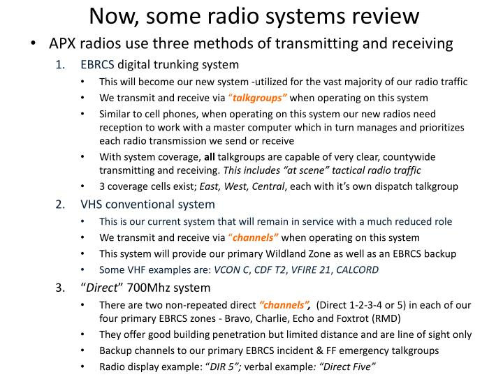 Now, some radio systems review