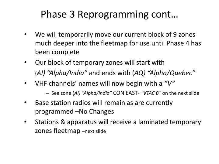 Phase 3 Reprogramming cont…