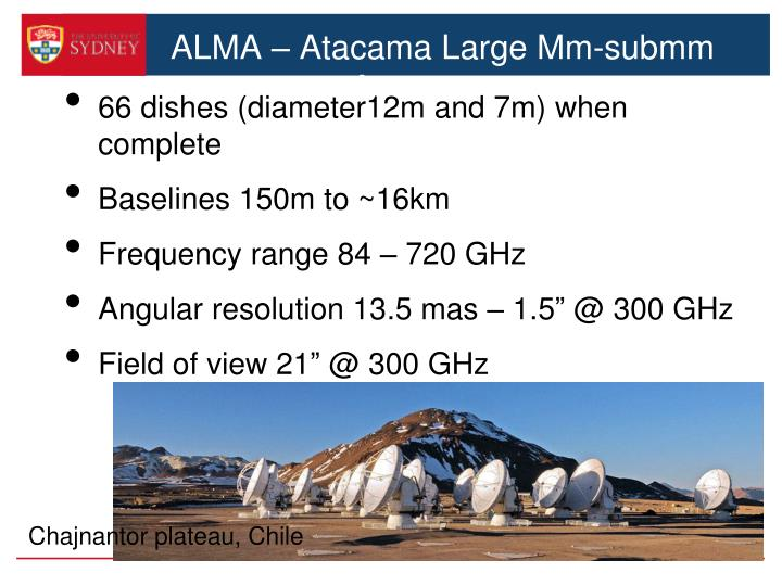 ALMA – Atacama Large Mm-submm Array