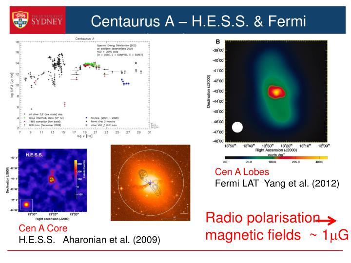 Centaurus A – H.E.S.S. & Fermi detections