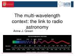 the multi wavelength context the link to radio astronomy
