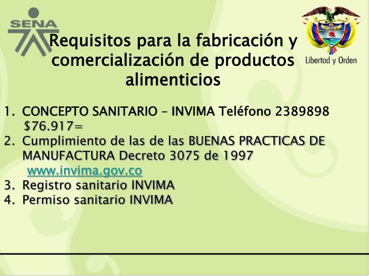 Requisitos para la fabricación y comercialización de productos alimenticios