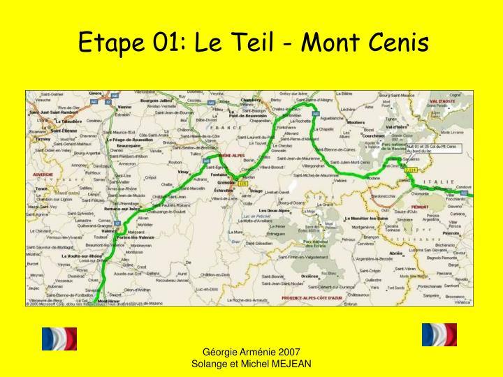 Etape 01: Le Teil - Mont Cenis