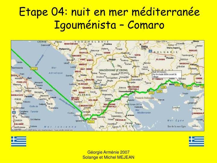 Etape 04: nuit en mer méditerranée