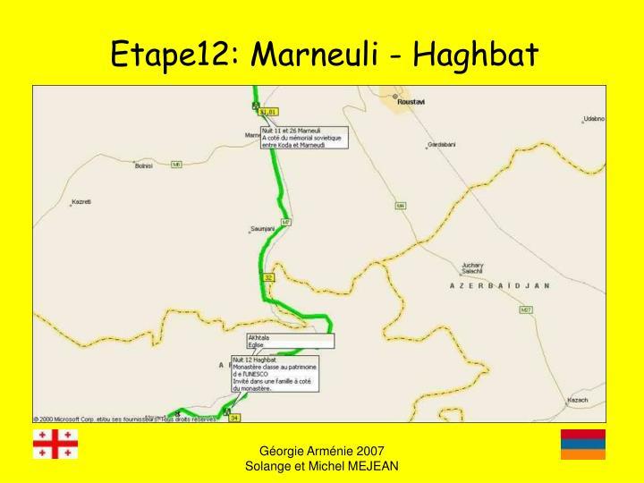 Etape12: Marneuli - Haghbat