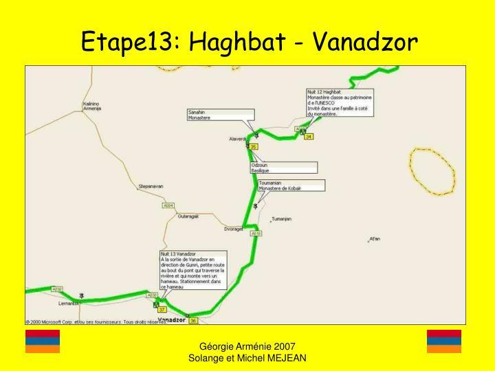 Etape13: Haghbat - Vanadzor