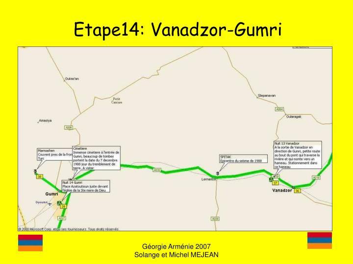 Etape14: Vanadzor-Gumri