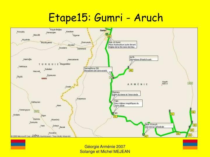 Etape15: Gumri - Aruch