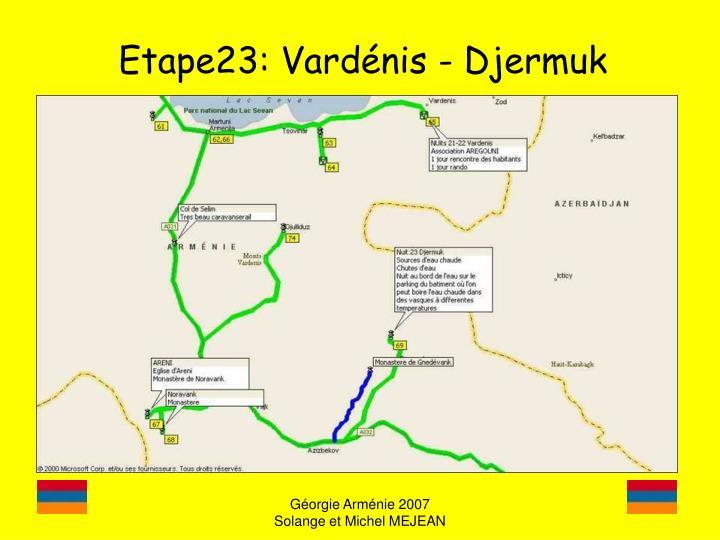 Etape23: Vardénis - Djermuk