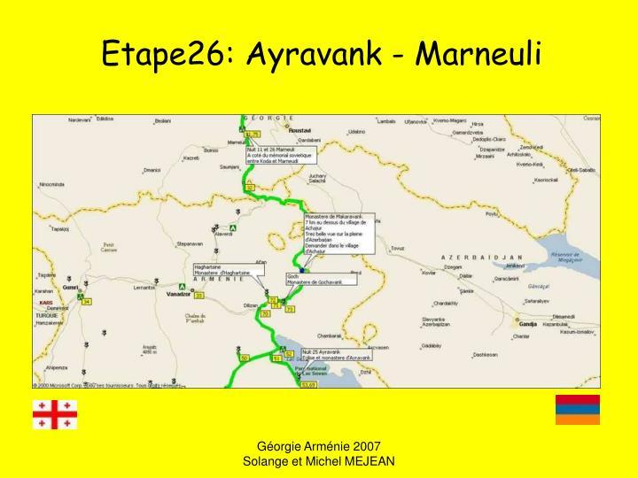 Etape26: Ayravank - Marneuli