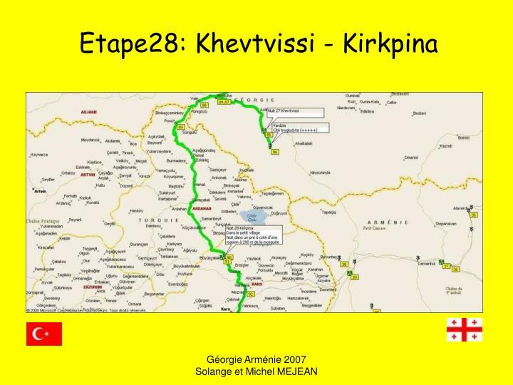 Etape28: Khevtvissi - Kirkpina