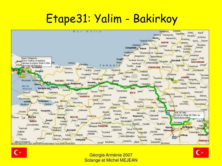 Etape31: Yalim - Bakirkoy