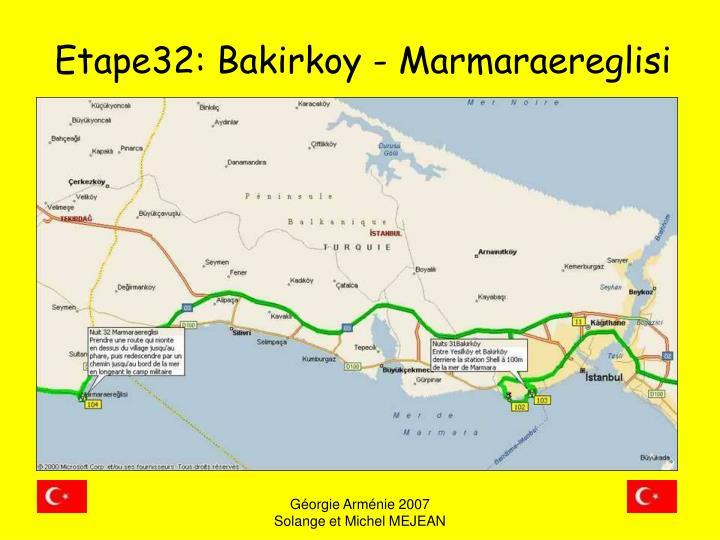 Etape32: Bakirkoy - Marmaraereglisi
