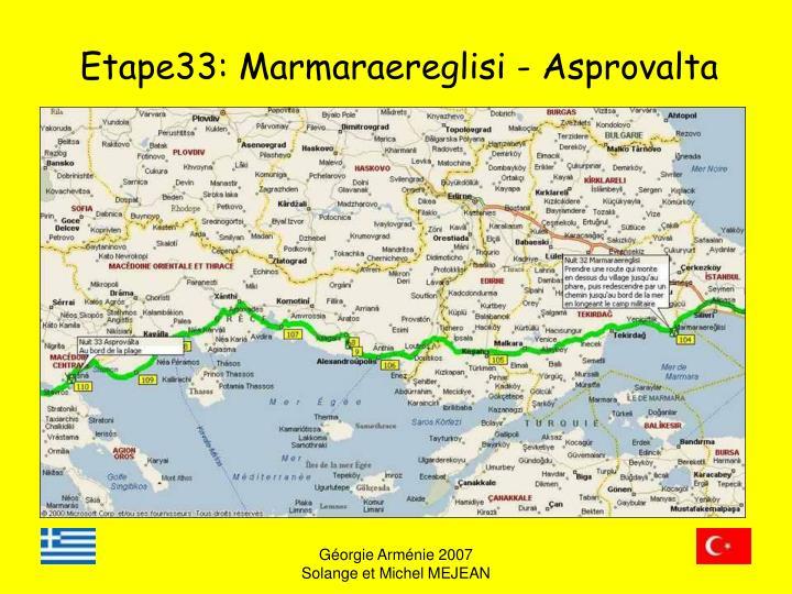 Etape33: Marmaraereglisi - Asprovalta