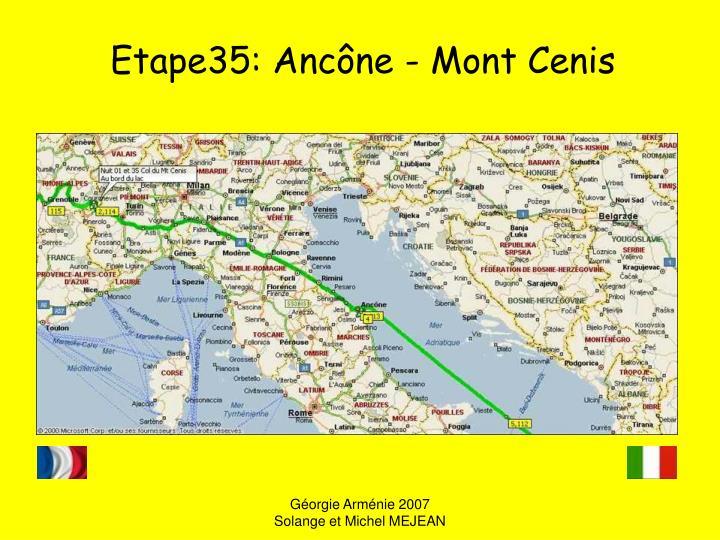 Etape35: Ancône - Mont Cenis