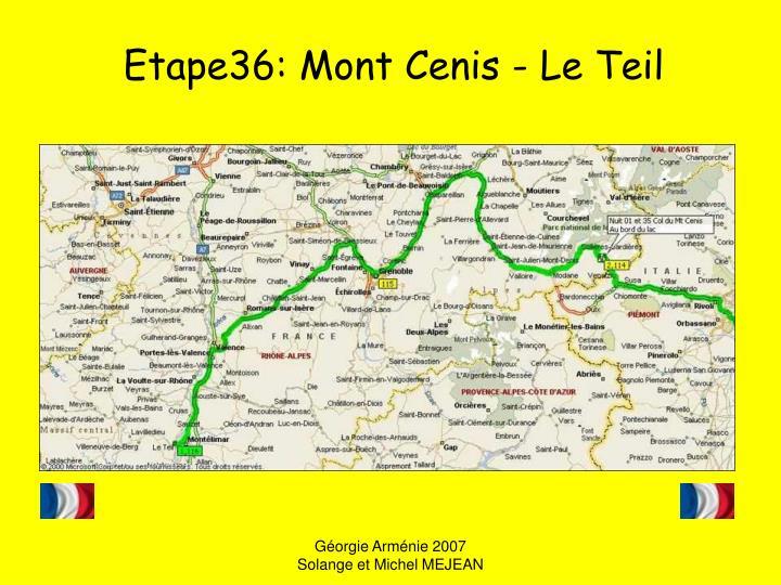 Etape36: Mont Cenis - Le Teil