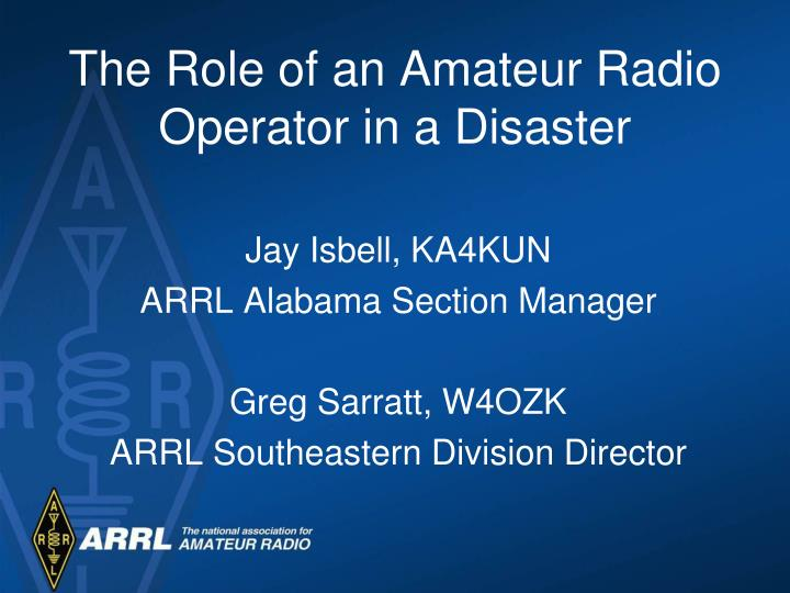 The role of an amateur radio operator in a disaster