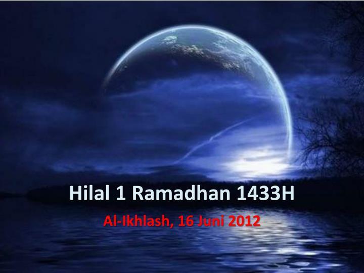 Hilal 1 Ramadhan 1433H