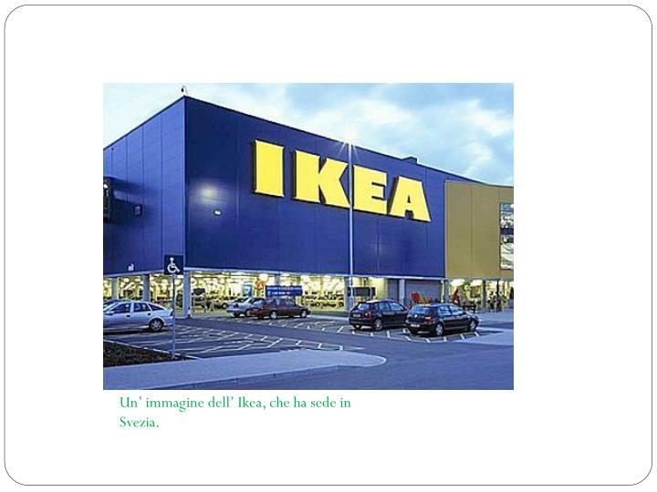 Un' immagine dell' Ikea, che ha sede in Svezia.