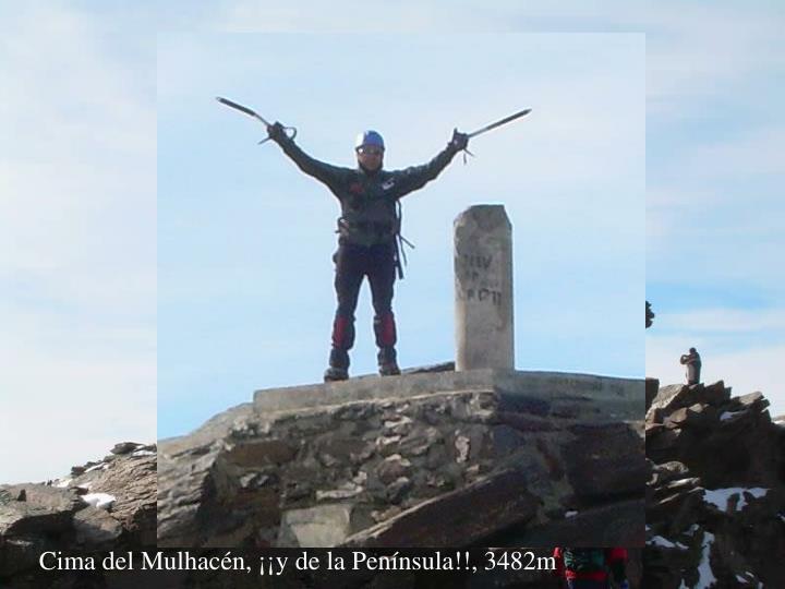 Cima del Mulhacén, ¡¡y de la Península!!, 3482m