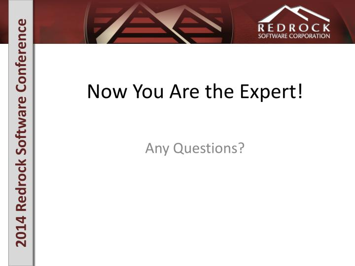 Now You Are the Expert!