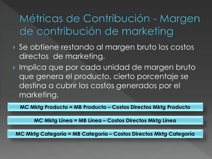 Métricas de Contribución - Margen